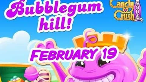 Candy Crush Soda Saga - Bubblegum Hill - February 19