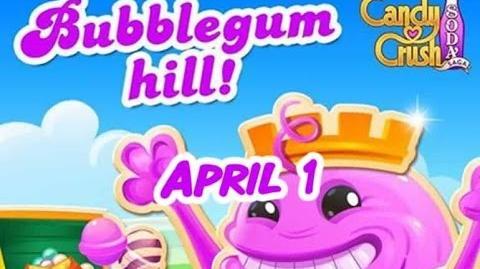 Candy Crush Soda Saga - Bubblegum Hill - April 1