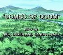 Domes of Doom