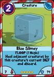 Blue Slimey