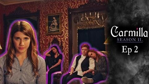 "Carmilla Season 2 Episode 2 ""The Voice Of Silas"""