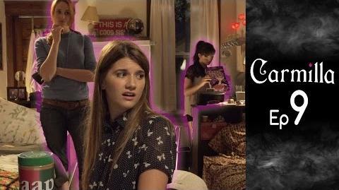 Carmilla Episode 9 Based on the J