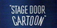 Stage Door Cartoon