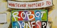 Whatever Happened to Robot Jones? (Pilot)
