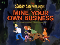 Mine Your Own Business title card