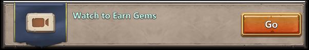 Watch to earn gems