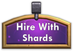 Hire with shards