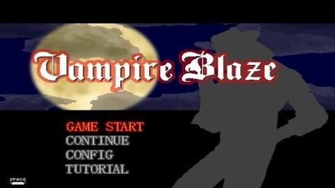 HD VampireBlaze - Gameplay