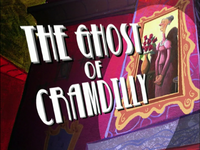 The Ghost Of Cramdilly Title Card