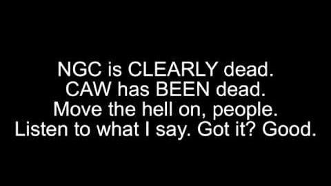 Update Rant Video CAW is DEAD, NGC is DEAD; PLEASE LISTEN