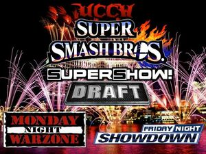 UCCW Super Smash Bros. Supershow! Draft