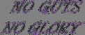 BCW No Guts No Glory Logo