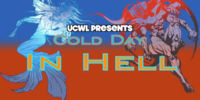 UCWL Cold Day in Hell