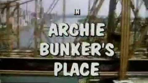 Archie Bunker's Place Opening Credits