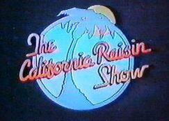 The California Raisin Show