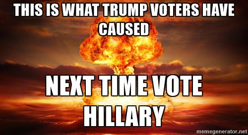 File:Global-nuclear-war-this-is-what-trump-voters-have-caused-next-time-vote-hillary.jpg