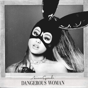 Ariana Grande - Dangerous Woman Official Standard Album Cover