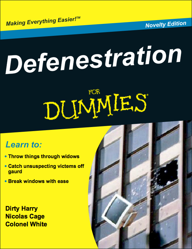 Defenestration for Dummies