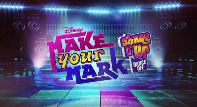 File:Make Your Mark Shake It Up Dance Off.jpg