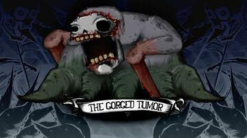 The Gorged Tumor