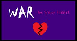 War in your heart series