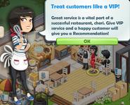 Treat customers like a VIP!