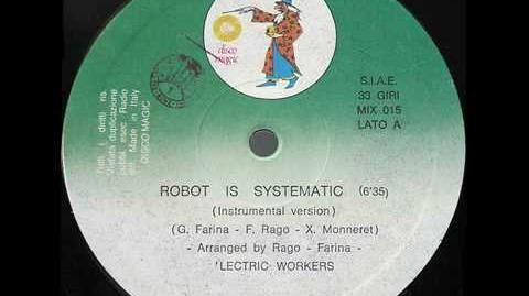 'Lectric Workers - Robot Is Systematic (1982)