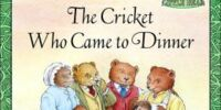 The Cricket Who Came to Dinner
