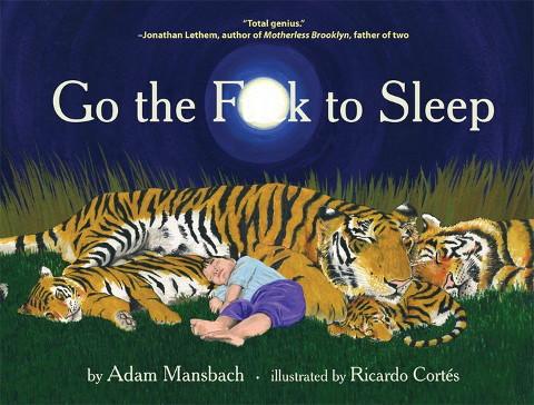 File:Go the fuck to sleep.jpg