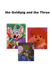 The Goldipig and the Three