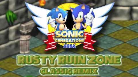 Rusty Ruin Zone Classic - Sonic Generations Remix