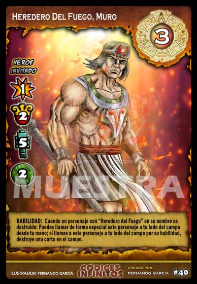 13 HEREDERO DEL FUEGO, MURO