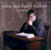 John Michael Talbot-Wisdom