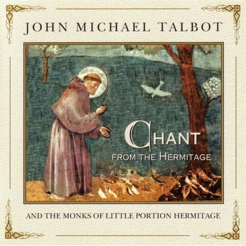 File:John Michael Talbot-Chant from the Hermitage.jpg