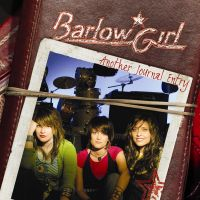 BarlowGirl-Another Journal Entry
