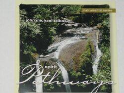John Michael Talbot-Spirit Pathways