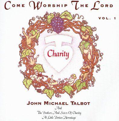 File:John Michael Talbot-Come Worship the Lord-v1.jpg