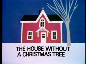File:Title-TheHouseWithoutAChristmasTree.jpg