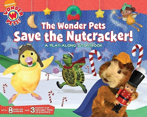 File:The-Wonder-Pets-Save-the-Nutcracker-Oxley-Jennifer-9781416990161.jpg