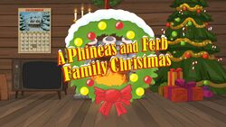 A Phineas and Ferb Family Christmas Title Card