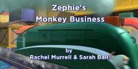 Zephie's Monkey Business