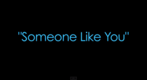 Someone Like You title card