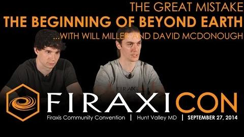 Firaxicon Panel The Great Mistake in Civilization Beyond Earth