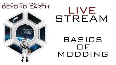 Sid Meier's Civilization Beyond Earth - Basics of Modding