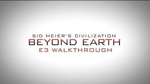 Civilization Beyond Earth E3 Walkthrough