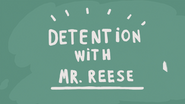 Detention with Mr. Reese