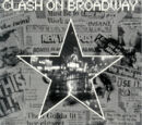 Clash On Broadway: The Interviews