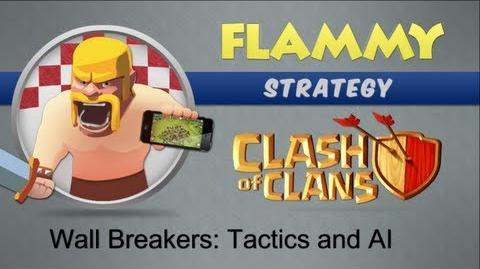Flammy's ULTIMATE Wall Breaker Guide for Clash of Clans