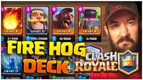 Clash Royale Fire Hog Best Deck
