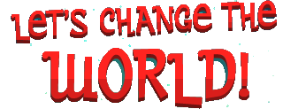 File:Change the world.png